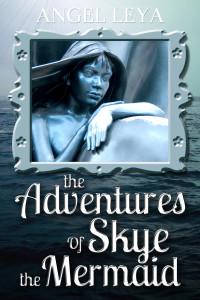 Adventures of Skye the Mermaid Cover option 2