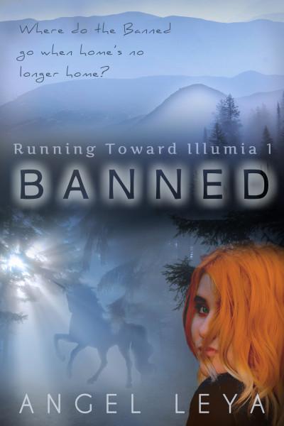 Banned (Running Toward Illumia #1)