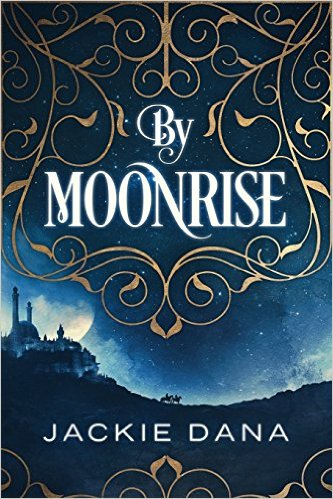 Book Review: By Moonrise by Jackie Dana