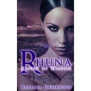 Book Review: Rhuna, Keeper of Wisdom by Barbara Underwood