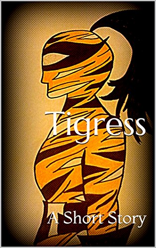 Book Review: Tigress: A Short Story
