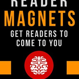 Book Review: Reader Magnets: Build Your Author Platform and Sell more Books on Kindle