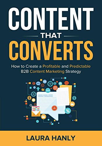 Book Review: Content That Converts by @lauhanly