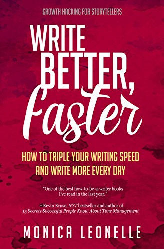 Book Review: Write Better, Faster by @monicaleonelle