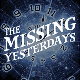 Book Review: The Missing Yesterdays by @TerryMarchion