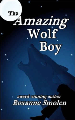 Book Review: The Amazing Wolf Boy by @roxannesmolen