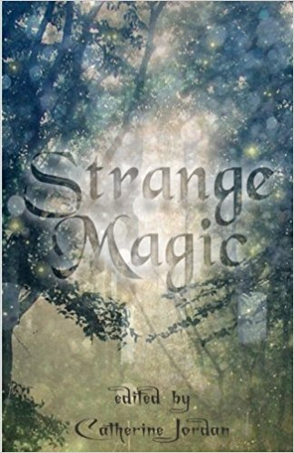 Book Review: Strange Magic with a story by @carrieinpa