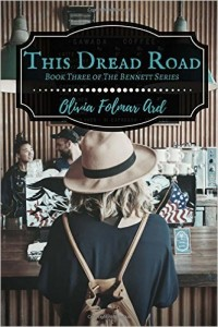 This Dread Road by Olivia Folmar Ard