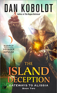 The Island Deception, Book 2 of Gateways to Alissia series by Dan Koboldt