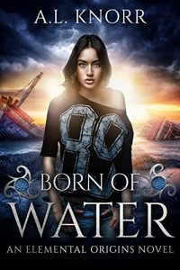 Born of Water by AL Knorr