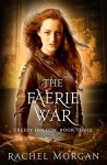 Book Review: The Faerie War by @AuthorRMorgan