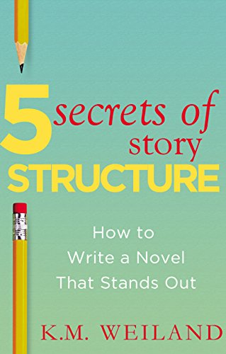 Book Review: 5 Secrets of Story Structure by @KMWeiland