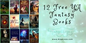 12 Free YA Fantasy Books | www.AngeLeya.com