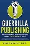 Review: Guerilla Publishing by Derek Murphy | www.AngeLeya.com