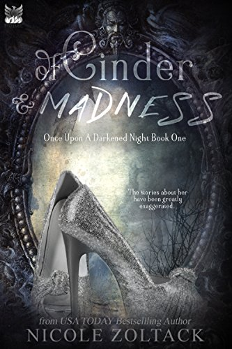 Book Review: Of Cinder and Madness by Nicole Zoltack