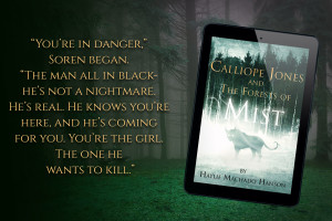 Featured Book: Calliope Jones and The Forests of Mist by @hayliemachadohanson
