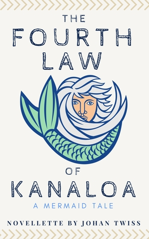 Review: The Fourth Law of Kanaloa by @JohanTwiss
