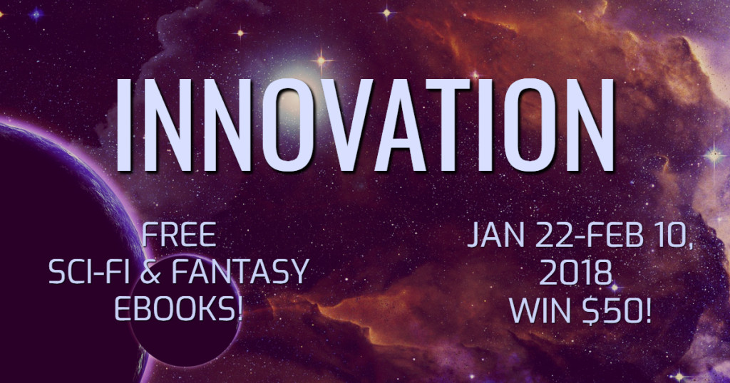 Innovation free scifi and fantasy books + giveaway! | https://mybookcave.com/g/48c94c2f/ | www.AngeLeya.com #freeebooks #bookboost #scifi #fantasy