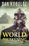 Book Review: The World Awakening by Dan Koboldt | www.AngeLeya.com #5stars #fantasy #scifi #mustread