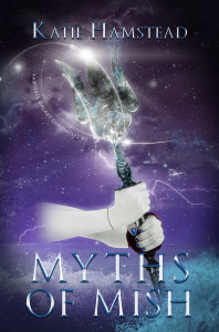 Myths of Mish by Katie Hamstead | Tour organized by YA Bound | www.angeleya.com