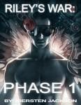 Riley's War: Phase 1 by Kiersten Jackson | Blog Tour organized by YA Bound | www.angeleya.com