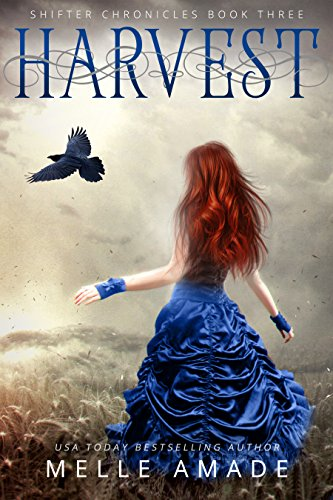 Book Review: Harvest by Melle Amade, Shifter Chronicles #3