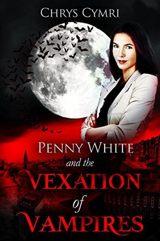 Book Review: The Vexation of Vampires by @ChrysCymri