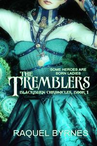 The Tremblers by Raquel Byrnes | www.angeleya.com