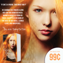#99cent #booksale: Going Down in Flames by @ccannonauthor @EntangledTeen