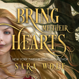 Book Tour: Bring Me Their Hearts by @Sara_Wolf1 @EntangledTeen