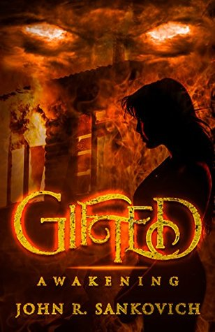 Book Blitz: Gifted: Awakening by @jrsankovich
