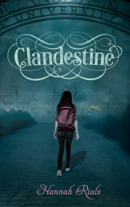 Clandestine by Hannah Rials | Blog Tour organized by YA Bound | www.angeleya.com