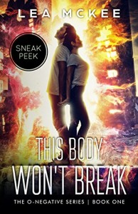 Book Review: This Body Won't Break (Sneak Peek) by Lea McKee | www.angeleya.com