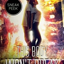Book Review: This Body Won't Break (Sneak Peek) by @LeaLately