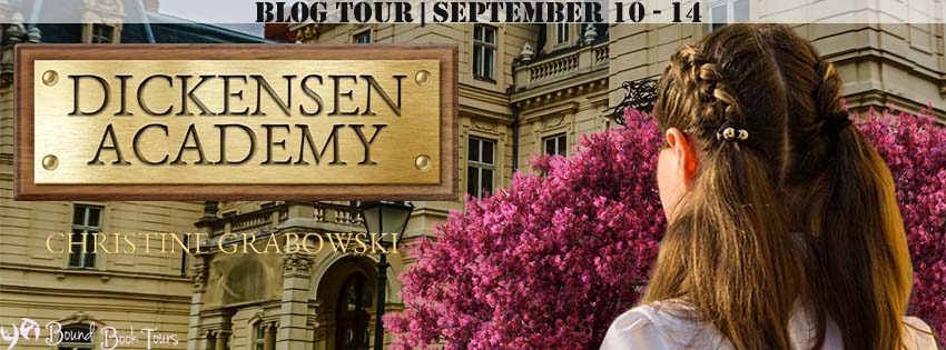 Blog Tour: Dickensen Academy by Christine Grabowski | Tour organized by YA Bound | www.angeleya.com