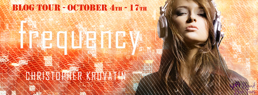 Blog Tour: Frequency by Christopher Krovatin | Tour organized by YA Bound | www.angeleya.com