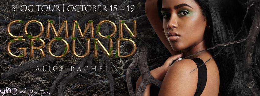 Blog Tour: Common Ground by Alice Rachel | Tour organized by YA Bound | www.angeleya.com