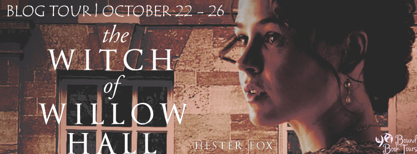 Blog Tour: The Witch of Willow Hall by Hester Fox, Graydon House Books (Harlequin) | Tour organized by YA Bound | www.angeleya.com