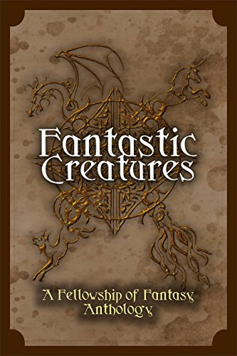 Book Review: Fantastic Creatures by @FellowofFantasy