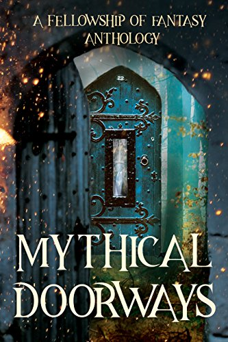 Book Review: Mythical Doorways by @FellowofFantasy