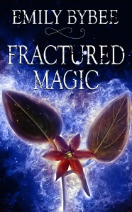 Fractured Magic by Emily Bybee | Tour organized by YA Bound | www.angeleya.com