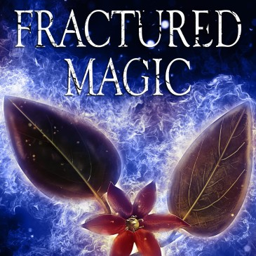 Blog Tour: Fractured Magic by @emily_bybee