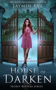 House of Darken by Jaymin Eve