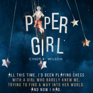 PG5: Paper Girl by Cindy R. Wilson | Tour organized by YA Bound | www.angeleya.com