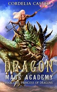 Princess of Dragons by Cordelia Castel