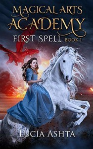 First Spell by Lucia Ashta