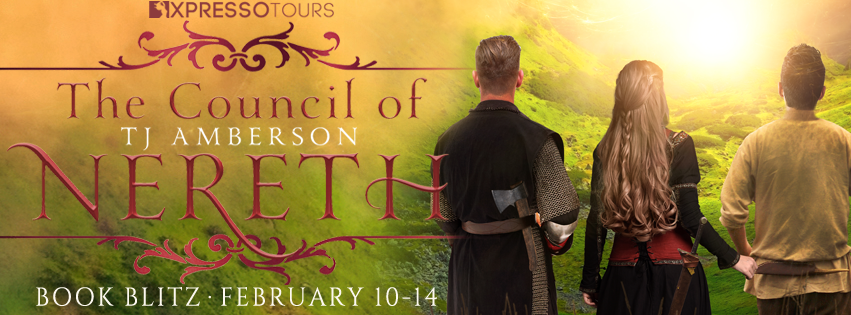 Book Blitz: The Council of Nereth by T.J. Amberson | Tour organized by XPresso Blog Tours | www.angeleya.com