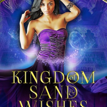 Cover Reveal: Kingdom of Sand & Wishes Boxed Set