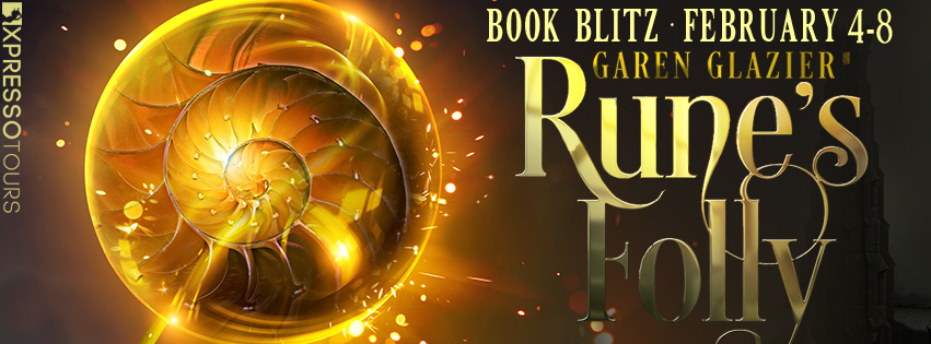 Book Blitz: Rune's Folly by Garen Glazier | Tour ogranized by XPresso Book Tours | www,angeleya.com