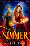 Simmer by Kaitlyn Davis | Tour organized by YA Bound | www.angeleya.com